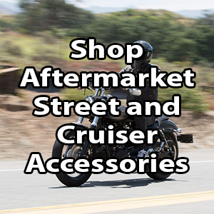 shop aftermarket street and cruisers accessories